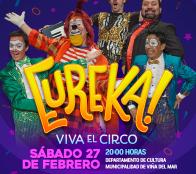 """Municipio de Viña del Mar invita a cierre del verano con espectáculo """"Eureka Viva el Circo"""""""