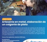 Canal Youtube /patrimoniovina transmitirá video-taller de artesanía en metal que enseña la elaboración de un colgante de plata